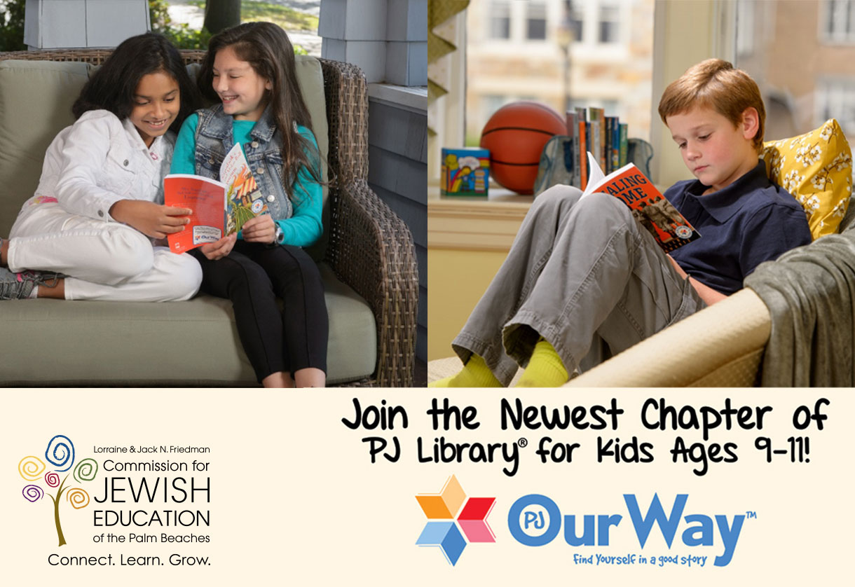 THE NEXT CHAPTER OF PJ LIBRARY® IN THE GREATER PALM BEACHES