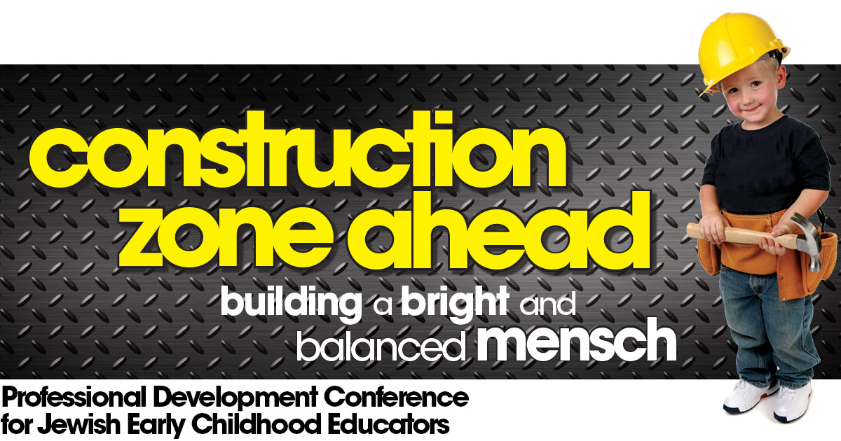 CJE EDUCATION CONFERENCE: CONSTRUCTION ZONE AHEAD