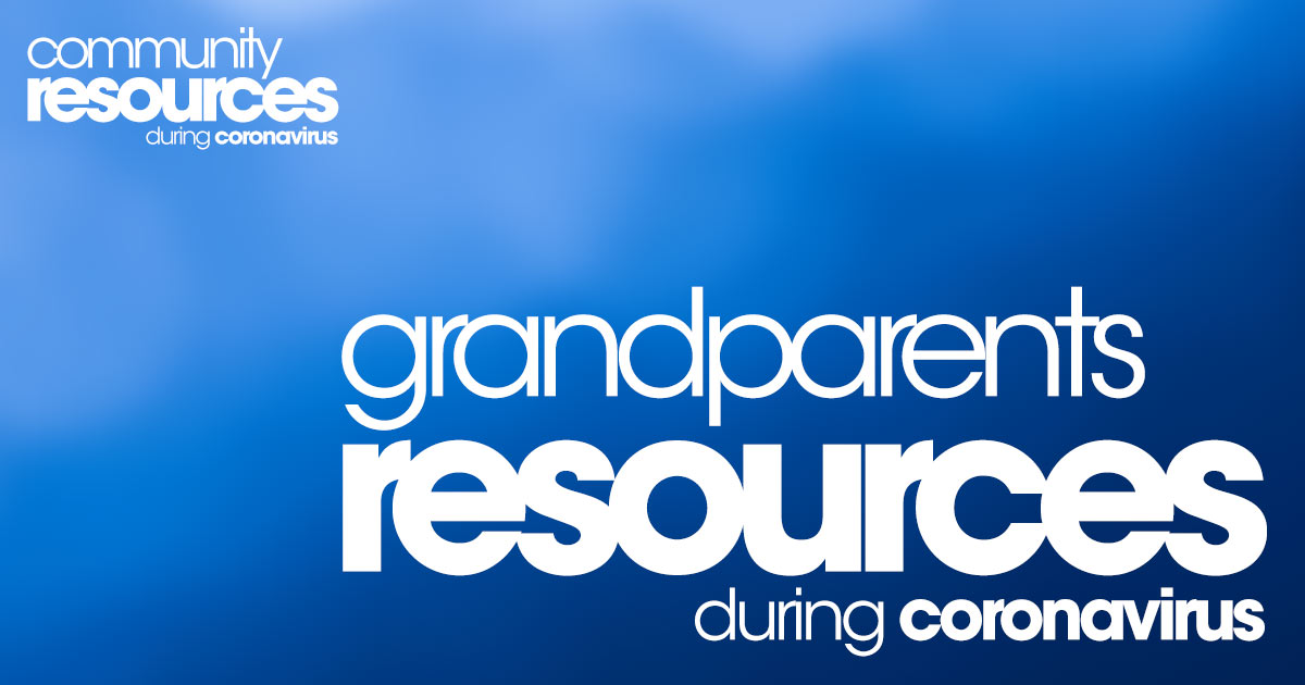 Resources for Grandparents during Coronavirus