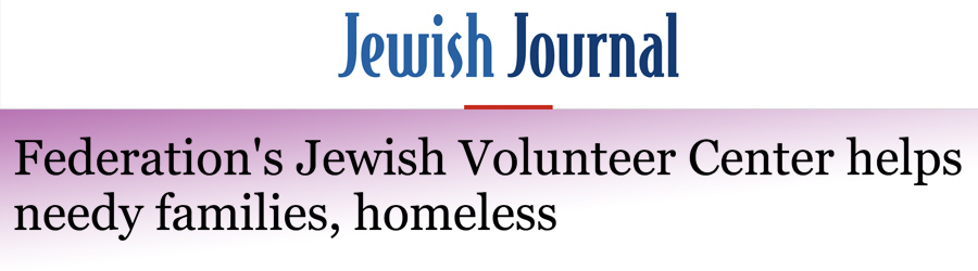Federation's Jewish Volunteer Center helps needy families, homeless